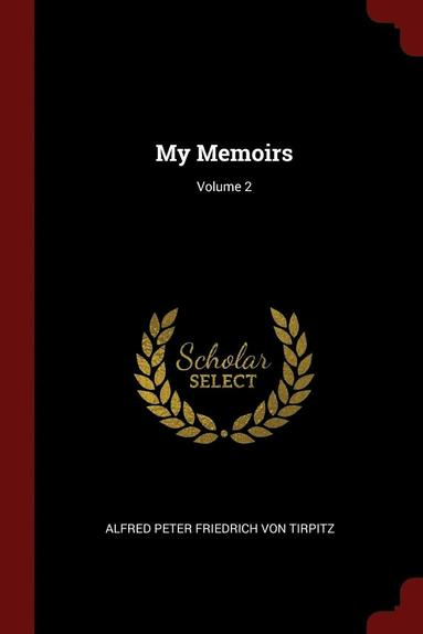 bokomslag My Memoirs; Volume 2