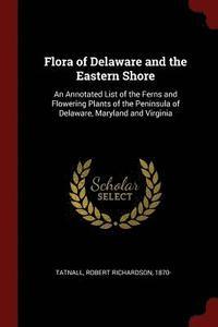bokomslag Flora of Delaware and the Eastern Shore