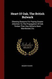 bokomslag Heart of Oak, the British Bulwark