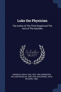 bokomslag Luke the Physician