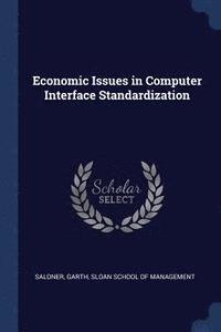 bokomslag Economic Issues in Computer Interface Standardization
