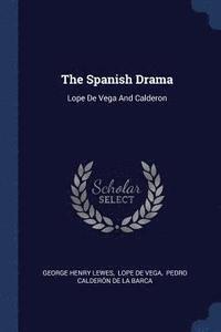 bokomslag The Spanish Drama