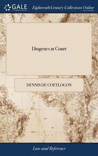 bokomslag Diogenes at Court