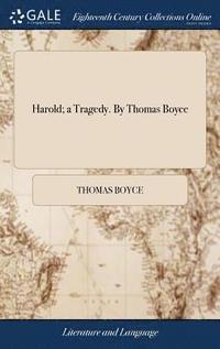bokomslag Harold; A Tragedy. by Thomas Boyce