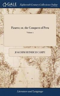 bokomslag Pizarro; Or, The Conquest Of Peru: As Re