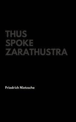bokomslag Thus Spoke Zarathustra