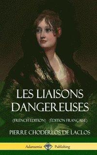 bokomslag Les Liaisons dangereuses (French Edition) (Edition Francaise) (Hardcover)