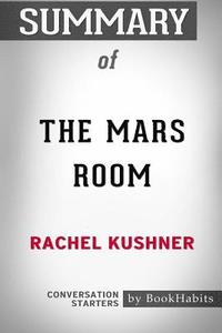 bokomslag Summary of the Mars Room by Rachel Kushner