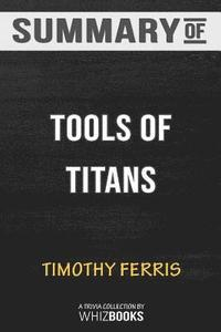 bokomslag Summary of Tools of Titans by Timothy Ferriss