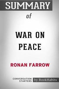 bokomslag Summary of War on Peace by Ronan Farrow