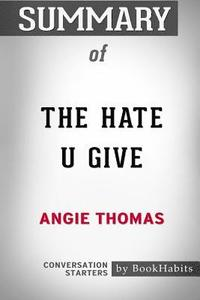 bokomslag Summary of the Hate U Give by Angie Thomas