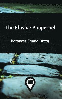 bokomslag The Elusive Pimpernel