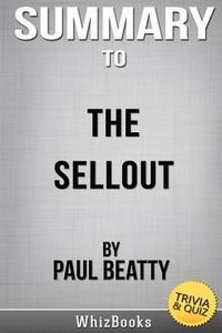 bokomslag Summary of the Sellout by Paul Beatty (Trivia Reads)