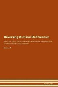 bokomslag Reversing Autism: Deficiencies The Raw V