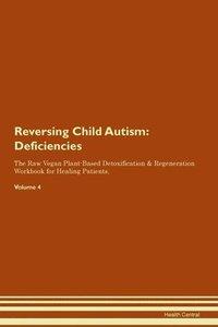 bokomslag Reversing Child Autism: Deficiencies The