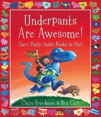 bokomslag Underpants are Awesome! Three Pants-tastic Books in One!