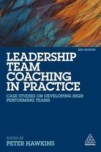 bokomslag Leadership Team Coaching in Practice