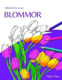 bokomslag Blommor : målarbok för vuxna