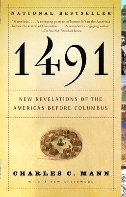1491: New Revelations of the Americas Before Columbus 1