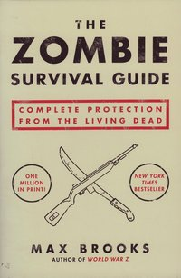 bokomslag Zombie survival guide - complete protection from the living dead