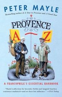 bokomslag Provence A-Z: A Francophile's Essential Handbook