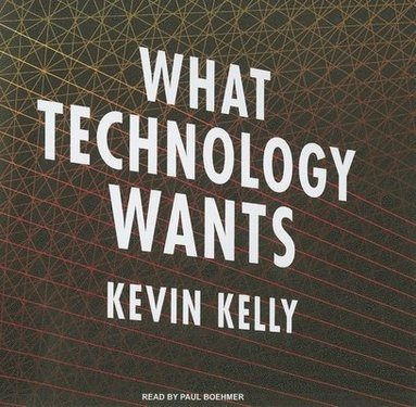 bokomslag What Technology Wants