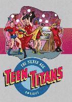 bokomslag Teen Titans: The Silver Age Omnibus