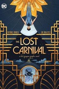 bokomslag Lost Carnival: A Grayson Tale