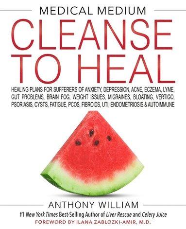bokomslag Medical Medium Cleanse to Heal
