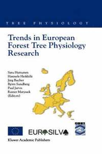 bokomslag Trends in European Forest Tree Physiology Research