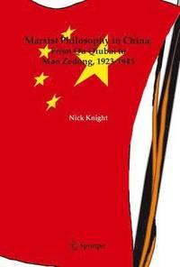 bokomslag Marxist Philosophy in China : From Qu Qiubai to Mao Zedong, 1923-1945