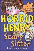 bokomslag Horrid Henry and the Scary Sitter
