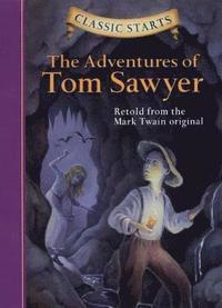 bokomslag Classic Starts (R): The Adventures of Tom Sawyer