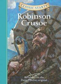 bokomslag Robinson Crusoe: Retold from the Daniel Defoe Original