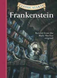 bokomslag Classic Starts (R): Frankenstein