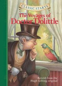 bokomslag Classic Starts (R): The Voyages of Doctor Dolittle