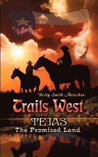 bokomslag Trails West