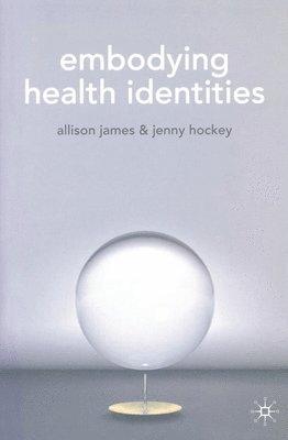 bokomslag Embodying Health Identities