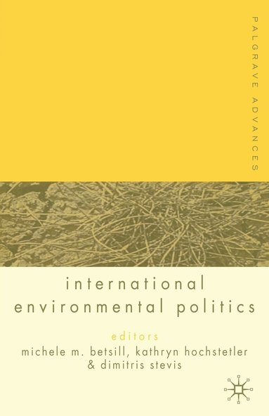 bokomslag Palgrave Advances in International Environmental Politics