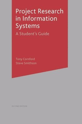 bokomslag Project Research in Information Systems: A Student's Guide