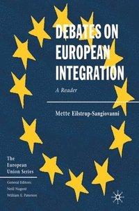 bokomslag Debates on European Integration: A Reader