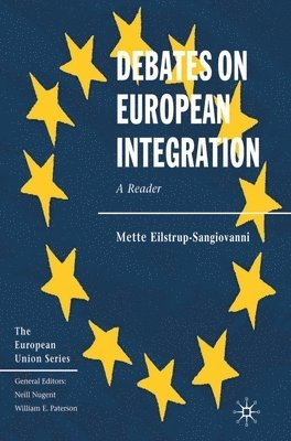 bokomslag Debates on European Integration: A Reader