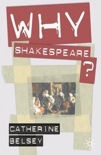 bokomslag Why Shakespeare?