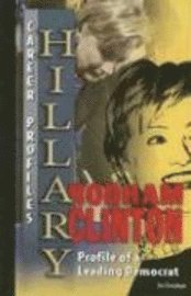 bokomslag Hillary Rodham Clinton: Profile of a Leading Democrat