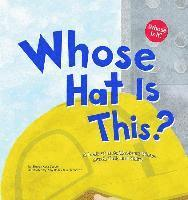 bokomslag Whose Hat Is This?: A Look at Hats Workers Wear - Hard, Tall, and Shiny