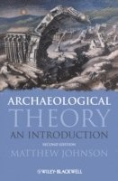 bokomslag Archaeological Theory: An Introduction, 2nd Edition