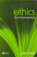 bokomslag Ethics: The Fundamentals