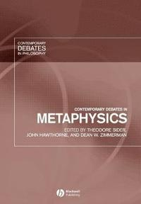 bokomslag Contemporary Debates in Metaphysics