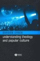 bokomslag Understanding Theology and Popular Culture
