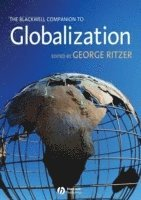 bokomslag The Blackwell Companion to Globalization